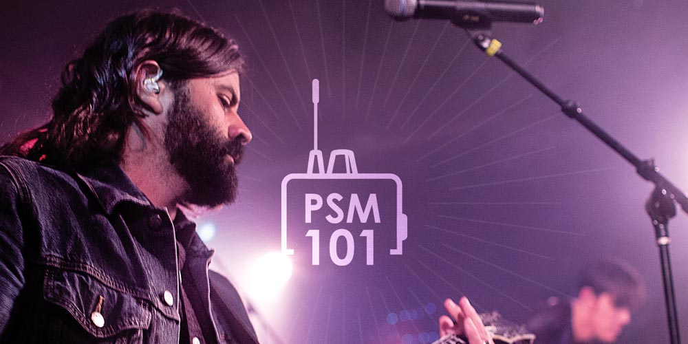 PSM 101:  Setting Up Your Personal Monitor System