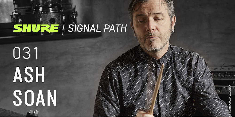 Signal Path Podcast: Ash Soan