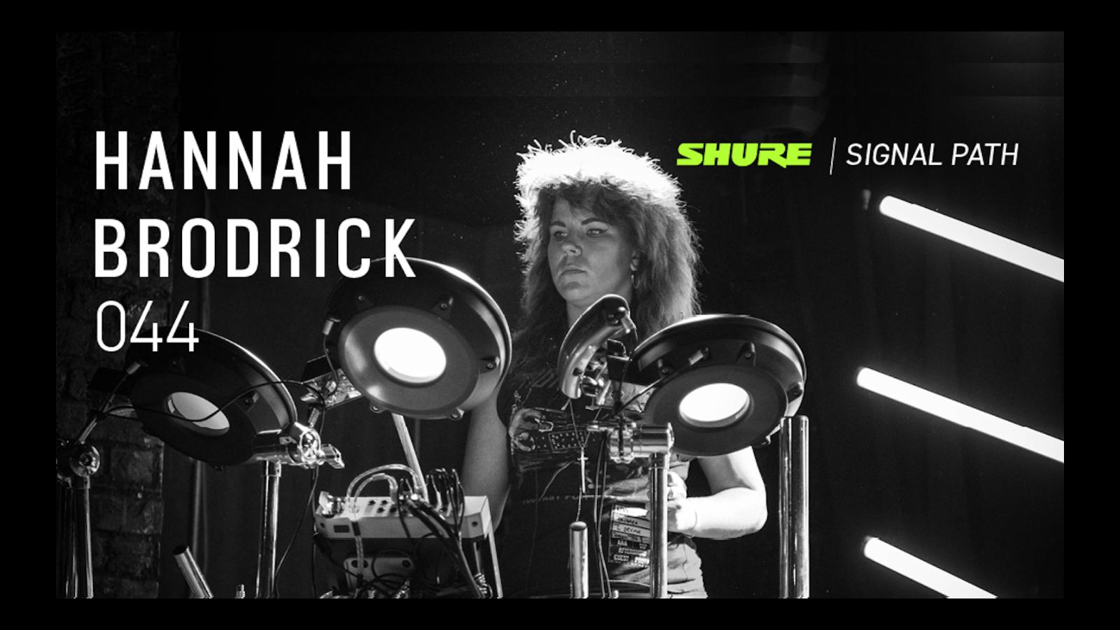 Signal Path Podcast: Hannah Brodrick