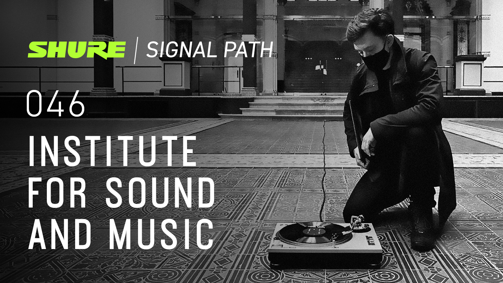 Signal Path Podcast: Institute for Sound and Music