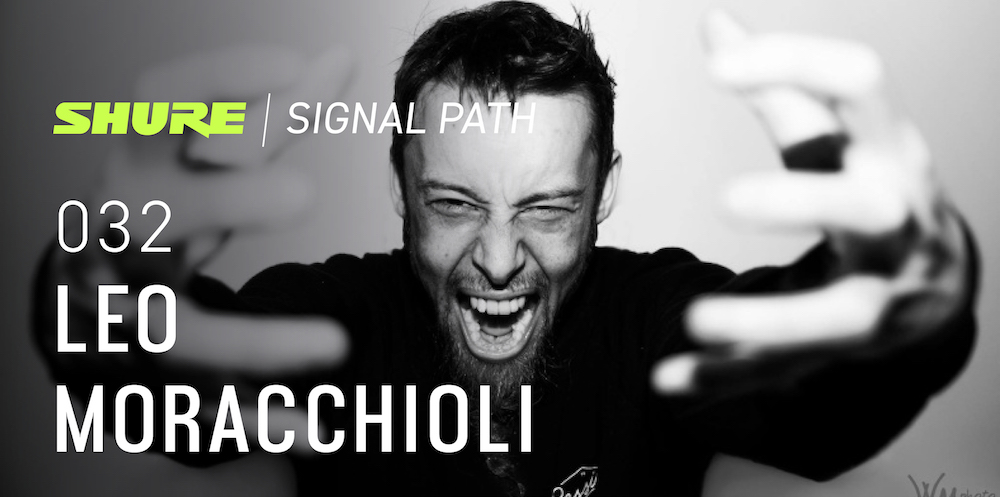 Signal Path Podcast: Leo Moracchioli