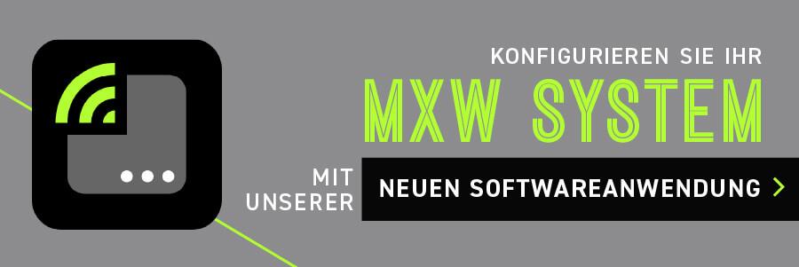Konfigurieren Sie Ihr MXW System mit unserer neuen Softwareanwendung